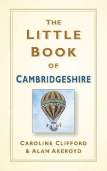 The Little Book of Cambridgeshire, Hardback Book