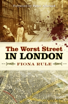 The Worst Street in London, Paperback / softback Book