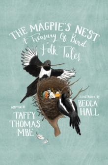The Magpie's Nest : A Treasury of Folk Tales about Birds, Hardback Book