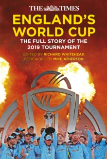 The Times England's World Cup : The Full Story of the 2019 Tournament, Hardback Book