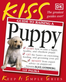 KISS Guide to Raising a Puppy, Paperback Book