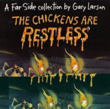 The Chickens are Restless : A Far Side Collection, Paperback Book