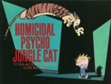 Homicidal Psycho Jungle Cat : Calvin & Hobbes Series: Book Thirteen, Paperback Book
