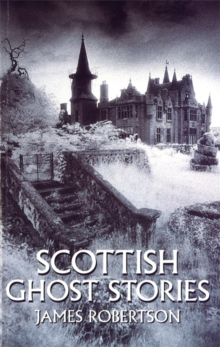 Scottish Ghost Stories, Paperback Book