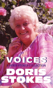 Voices: A Doris Stokes Collection, Paperback Book