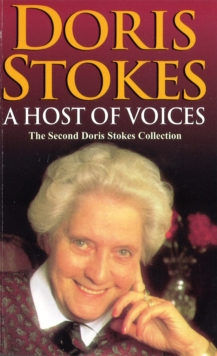 A Host Of Voices : The Second Doris Stokes Collection: Innocent Voices in My Ear & Whispering Voices, Paperback / softback Book