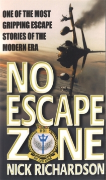 No Escape Zone : One of the Most Gripping Escape Stories of the Modern Era, Paperback Book