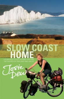Slow Coast Home : 5,000 Miles Around the Shores of England and Wales, Paperback Book