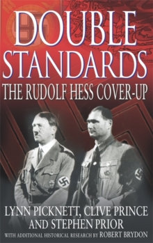 Double Standards : The Rudolf Hess Cover-up, Paperback Book