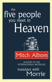 The Five People You Meet in Heaven, Paperback Book
