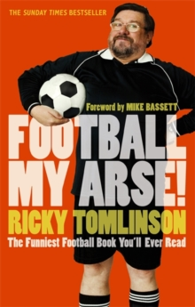 Football My Arse!, Paperback Book