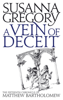 A Vein of Deceit : The Fifteenth Chronicle of Matthew Bartholomew, Paperback Book
