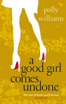 A Good Girl Comes Undone, Paperback Book