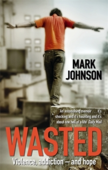 Wasted, Paperback / softback Book