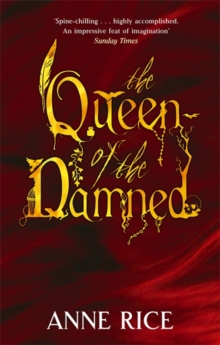 The Queen Of The Damned : Number 3 in series, Paperback Book