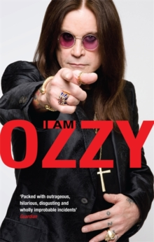 I Am Ozzy, Paperback / softback Book