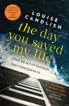 The Day You Saved My Life, Paperback Book