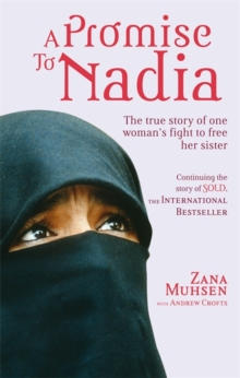 A Promise To Nadia : A true story of a British slave in the Yemen, Paperback / softback Book