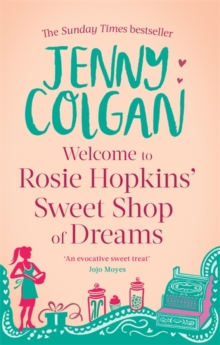 Welcome to Rosie Hopkins' Sweetshop of Dreams, Paperback Book