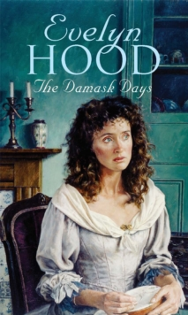 The Damask Days, Paperback Book