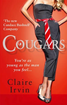 Cougars : You're as Young as the Man You Feel, Paperback Book