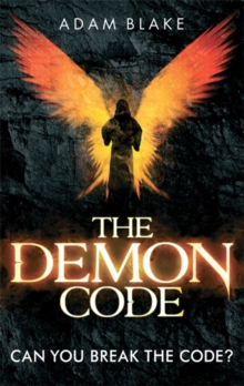 The Demon Code : A breathlessly thrilling quest to stop the end of the world, Paperback Book