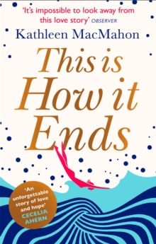 This Is How It Ends, Paperback Book