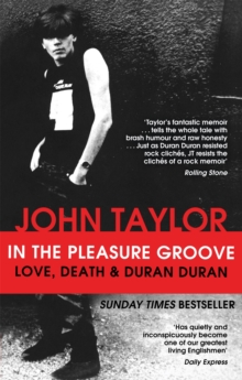 In The Pleasure Groove : Love, Death and Duran Duran, Paperback Book