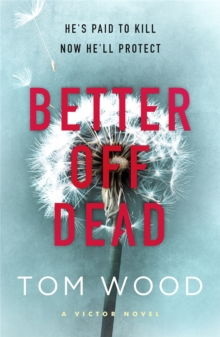 Better Off Dead : (Victor the Assassin 4), Paperback Book