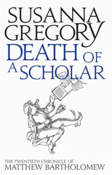 Death of a Scholar : The Twentieth Chronicle of Matthew Bartholomew, Paperback Book