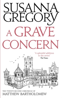 A Grave Concern : The Twenty Second Chronicle of Matthew Bartholomew, Paperback Book