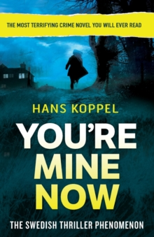 You're Mine Now, Paperback Book