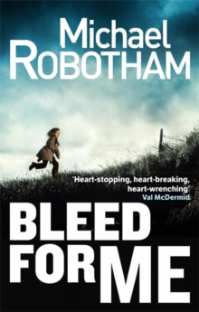 Bleed For Me, Paperback / softback Book