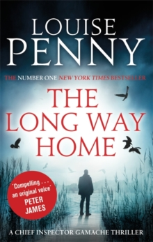 The Long Way Home : A Chief Inspector Gamache Mystery, Book 10, Paperback Book