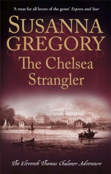 The Chelsea Strangler : The Eleventh Thomas Chaloner Adventure, Paperback / softback Book