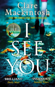 I See You : The addictive Number One Sunday Times Bestseller, EPUB eBook