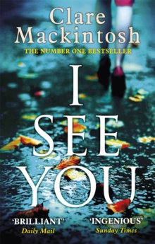 I See You : The addictive Number One Sunday Times Bestseller, Paperback / softback Book