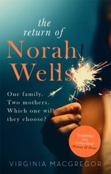 The Return of Norah Wells : THE FEEL-GOOD MUST-READ FOR 2018, Paperback / softback Book