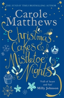 Christmas Cakes and Mistletoe Nights : 'Full of heart and fun', Hardback Book