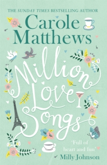 Million Love Songs : The laugh-out-loud, feel-good spring read of 2019, Paperback / softback Book