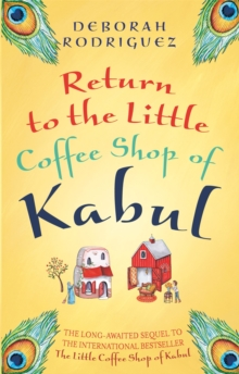 Return to the Little Coffee Shop of Kabul, Paperback Book