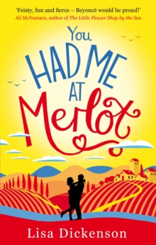 You Had Me at Merlot : A vintage romantic comedy, the perfect summer read, EPUB eBook