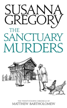 The Sanctuary Murders : The Twenty Fourth Chronicle of Matthew Bartholomew, Paperback / softback Book
