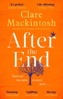 After the End : The most hopeful novel you'll read this year, from the Sunday Times Number One bestselling author, Paperback / softback Book