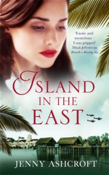 Island in the East : Escape This Summer With This Perfect Beach Read, Paperback / softback Book