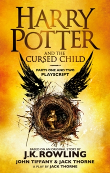 Harry Potter and the Cursed Child - Parts One and Two : The Official Playscript of the Original West End Production, Paperback / softback Book