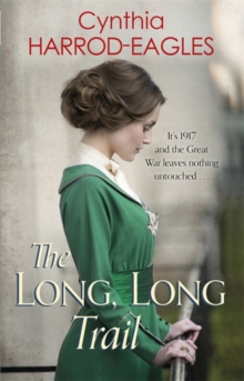 The Long, Long Trail : War at Home, 1917, Paperback / softback Book