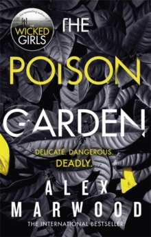 The Poison Garden : The shockingly tense thriller that will have you gripped from the first page, Paperback / softback Book