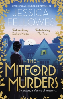 The Mitford Murders : Nancy Mitford and the murder of Florence Nightgale Shore, Paperback / softback Book