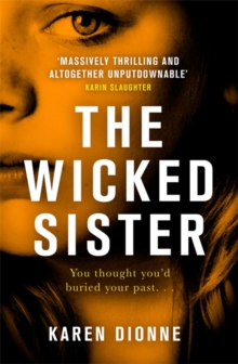 The Wicked Sister : The gripping thriller with a killer twist, Hardback Book